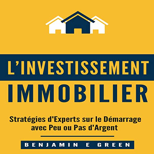 l'Investissement Immobilier [Real Estate Investment]  By  cover art