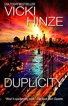 Duplicity: A Reunion Novel (The Reunited Hearts Series Book 3) by [Vicki Hinze]