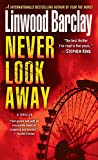 Never Look Away: A Thriller (English Edition)