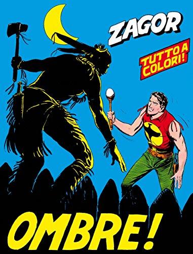 Zagor. Ombre!: Zagor 018 a colori. Ombre! (Zagor Edizione a colori Vol. 18) (Italian Edition)