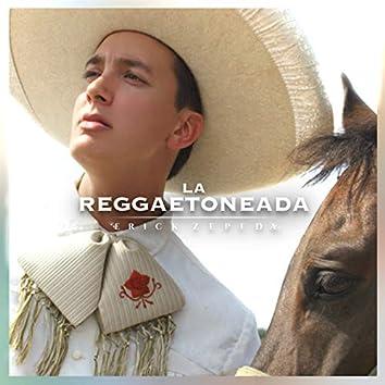 La Reggaetoneada