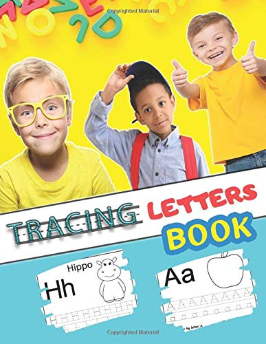 『Tracing Letters Book: Letter Tracing Book for Kids Ages 3-5 | Handwriting Practice Workbook for Preschool, Kindergarten - Tracing Books for Toddlers (English Alphabet) (MUTEZ Practice Books)』のトップ画像