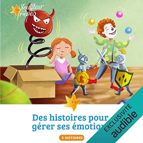 Couverture de Des histoires pour gérer ses émotions 1