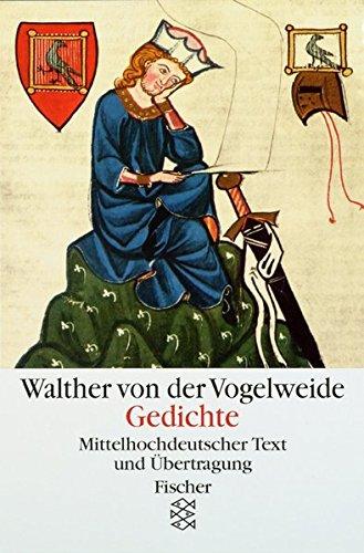 Gedichte: Mittelhochdeutscher Text und Übertragung