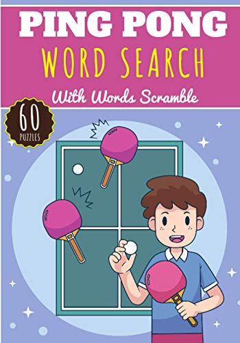 Ping Pong Word Search: 60 puzzles | Challenging Puzzle Brain book For Adults and Kids | More than 400 words about Table Tennis, Badminton, Tennis, ... | Large Print Gift | Training brain with fun.