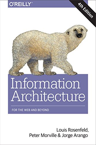 Information Architecture: For the Web and Beyond (English Edition)