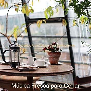 Recuerdos A La Antigua para Restaurantes