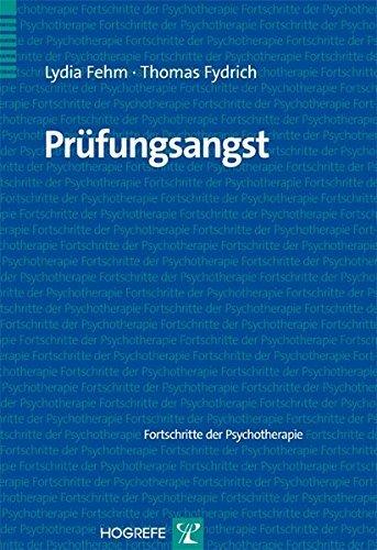 Prüfungsangst (Fortschritte der Psychotherapie / Manuale für die Praxis)