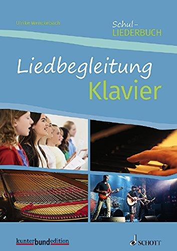 Liedbegleitung Klavier: 50 Lieder und Songs. Klavier. Lehrerband. (kunter-bund-edition)