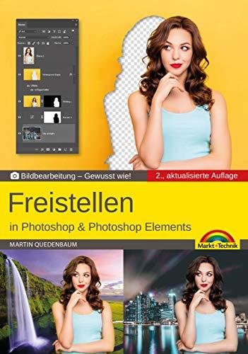 Freistellen mit Adobe Photoshop CC und Photoshop Elements - Gewusst wie: Bildbearbeitung - Gewusst wie!