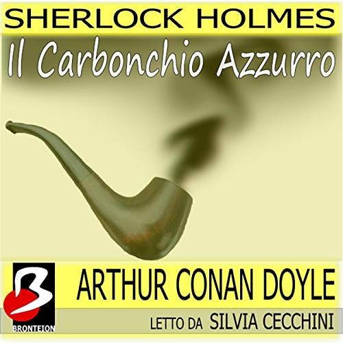 Sherlock Holmes - Il Carbonchio Azzurro copertina