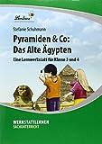 Pyramiden & Co: Das Alte Ägypten (PR): Grundschule, Sachunterricht, Klasse 3-4 - Stefanie Schuhmann