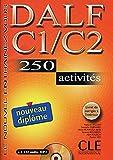 DALF C1/C2: 250 activités. Buch mit Lösungsheft und MP3