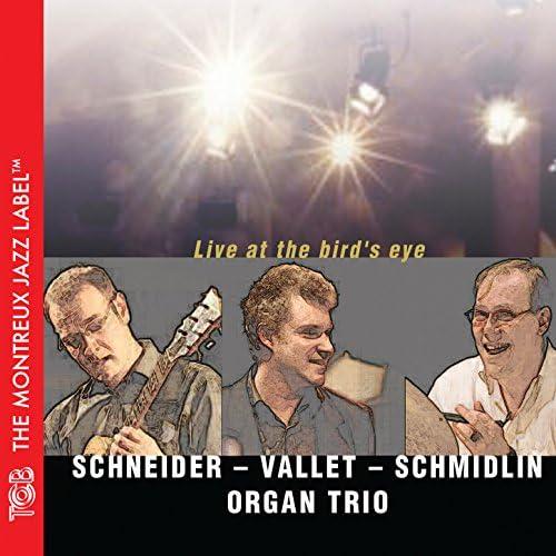 Schneider - Vallet - Schmidlin Organ Trio feat. Claude Schneider, Pierre-Luc Vallet & Peter Schmidlin