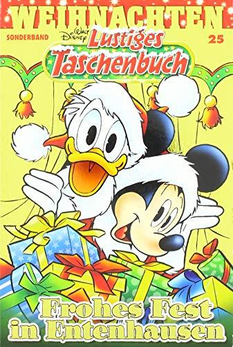 Lustiges Taschenbuch Weihnachten 25: Frohes Fest in Entenhausen