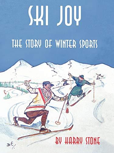 Ski Joy: The Story of Winter Sports