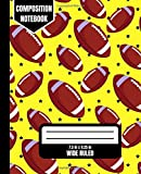 Wide Ruled Composition Notebook: American Football: A Novelty Wide Ruled Notebook For Boys & Girls(7.5 in x 9.25 in, 110 Pages).