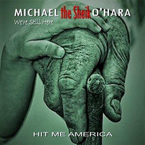 Hit Me America feat. Michael J. O'Hara