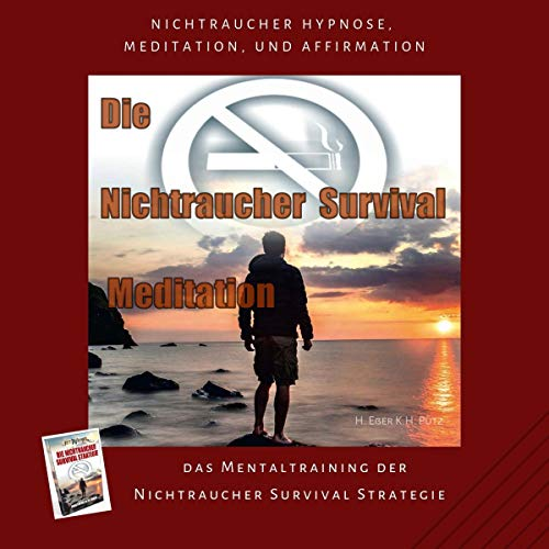 Die Nichtraucher Survival Meditation Titelbild