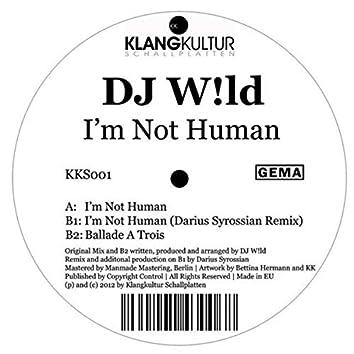 I'm Not Human