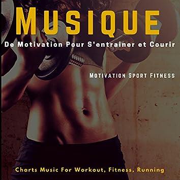 Musique de motivation pour s'entrainer et courir (Charts Music for Workout, Fitness, Running)