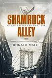 SHAMROCK ALLEY - In den Gassen von New York: Thriller (American Thriller)