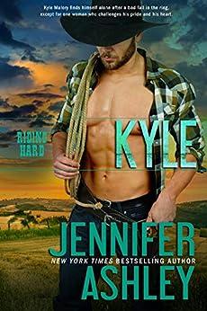Kyle (Riding Hard Book 6) by [Jennifer Ashley]