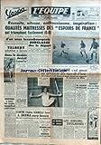 EQUIPE (L') [No 2394] du 18/12/1953 - LES ESPOIRS DE FRANCE AU PARC DES PRINCES - TALBERT - V. TCHOUKARINE - MAC DONALD BAILEY - RUGBY - OXFORD A MONTAUBAN - GIANELLI - L. SKENA - J. HERBILLON A ABATTU F. HERMAL.