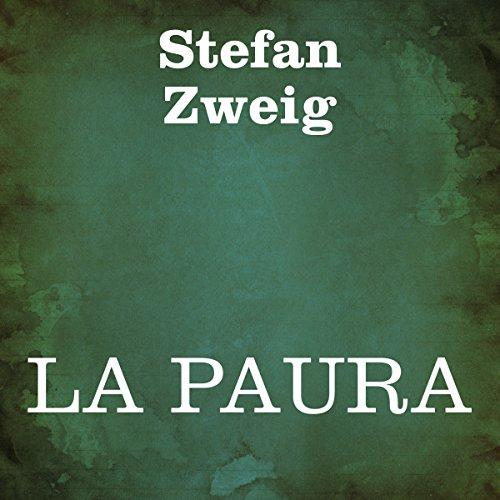 La paura [Fear]                   De :                                                                                                                                 Stefan Zweig                               Lu par :                                                                                                                                 Silvia Cecchini                      Durée : 4 h et 36 min     Pas de notations     Global 0,0