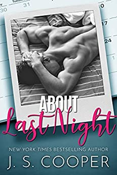 About Last Night (Alpha Boyfriends Book 2) by [J. S. Cooper]