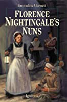 Florence Nightingale's Nuns (Saints for Youth)