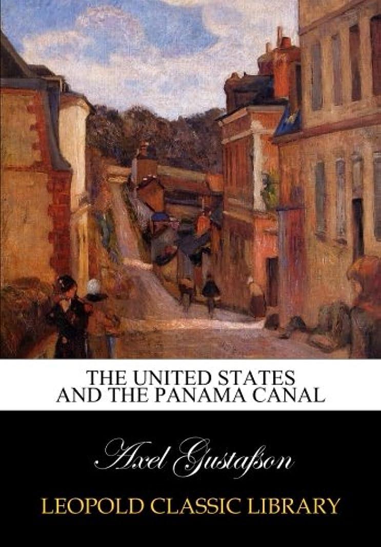 る民主主義哲学的The United States and the Panama Canal