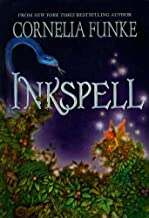 Inkspell (Inkheart Trilogy) by Cornelia Funke (2007-04-01)