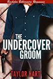 The Undercover Groom