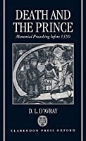 Death and the Prince: Memorial Preaching Before 1350