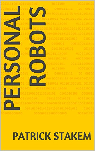 Personal Robots (English Edition)