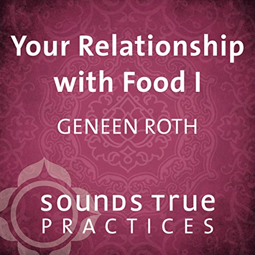Your Relationship with Food, Vol. I audiobook cover art
