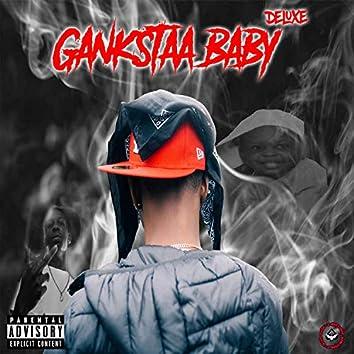 Gankstaa Baby (Deluxe)