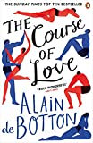 The Course of Love [Lingua Inglese]: Alain de Botton
