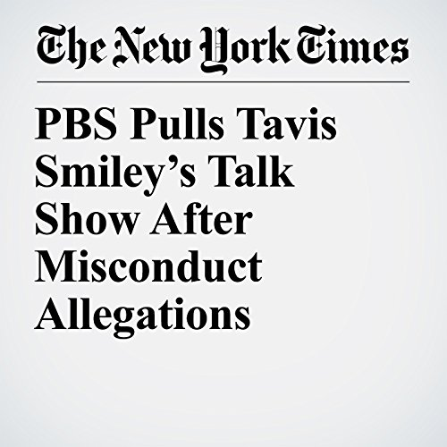 PBS Pulls Tavis Smiley's Talk Show After Misconduct Allegations copertina