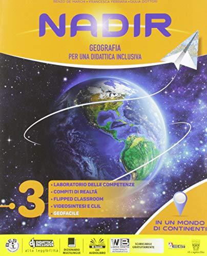 Nadir. Geografia per una didattica inclusiva. Per la Scuola media. Con ebook. Con espansione online (Vol. 3)