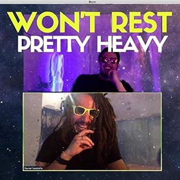 Won't Rest