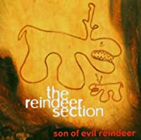 Son of Evil Reindeer by Reindeer Section (2002-06-24)