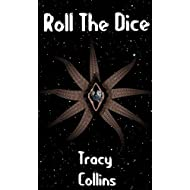 Roll The Dice (Transuniversal Doughnut Book 1)