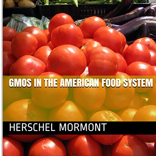 GMOs in the American Food System audiobook cover art