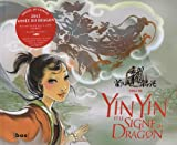 Yin Yin et le signe du dragon
