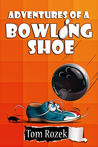 Adventures of a Bowling Shoe (English Edition)