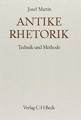 Handbuch der Altertumswissenschaft, Bd.3, Antike Rhetorik: Technik und Methode