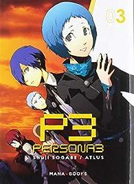 Persona 3, tome 3 par Shuji Sogabe
