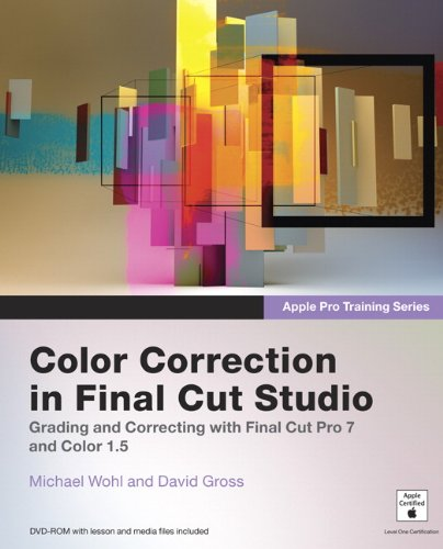 Apple Pro Training Series: Color Correction in Final Cut Studio (English Edition)